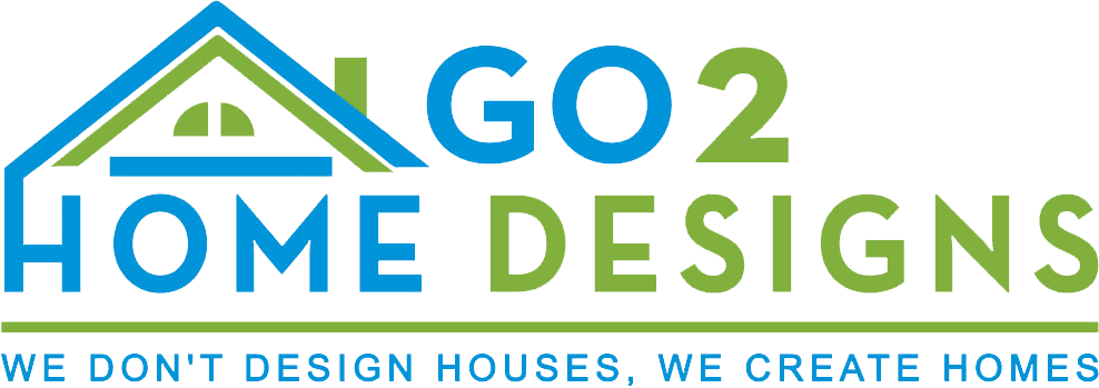 Go 2 Home Designs We Dont Design Houses We Create Homes
